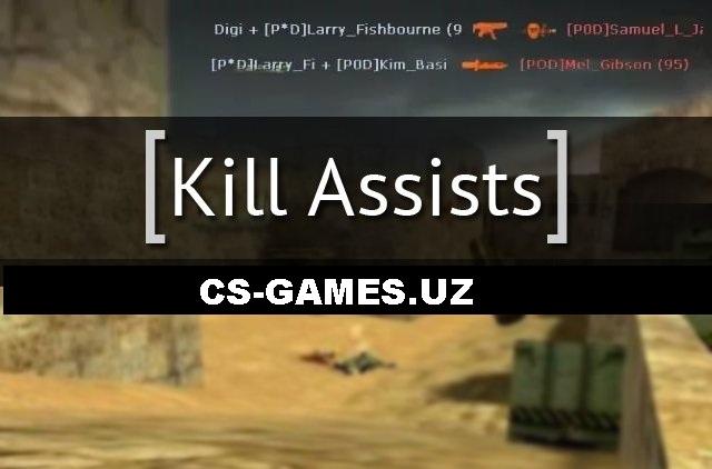 Плагин Kill Assist для CS 1.6