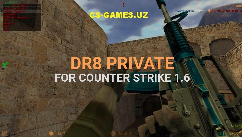 Чит DR8Private для CS 1.6